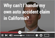 Why-can't-I-handle-my-own-auto-accident-claim-in-California