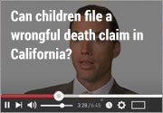Can children file a wrongful death claim in California?
