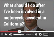 What should I do after I've been involved in a motorcycle accident in California?