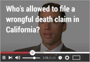 Who's allowed to file a wrongful death claim in California?